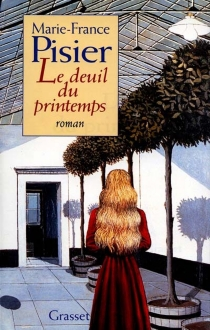 Le deuil du printemps - Marie-France Pisier