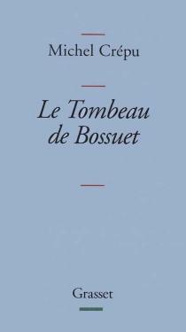 Le tombeau de Bossuet - MichelCrépu
