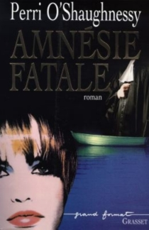 Amnésie fatale - PerriO'Shaughnessy