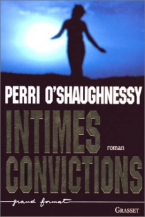 Intimes convictions - Perri O'Shaughnessy