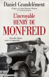 L'incroyable Henry de Monfreid - DanielGrandclément
