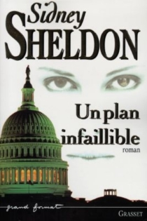 Un plan infaillible - Sidney Sheldon