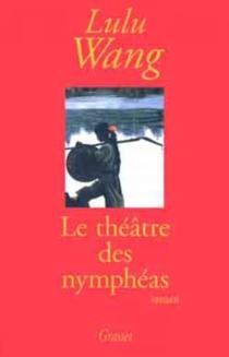 Le théâtre des nymphéas - LuluWang