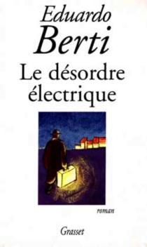 Le désordre électrique - EduardoBerti