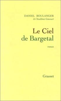 Le ciel de Bargetal - DanielBoulanger