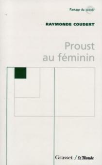 Proust au féminin - RaymondeCoudert