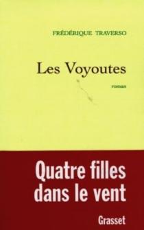 Les voyoutes - FrédériqueTraverso