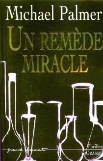Un remède miracle - MichaelPalmer