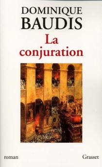 La conjuration - Dominique Baudis