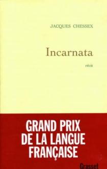 Incarnata - JacquesChessex