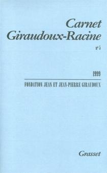 Carnet Giraudoux-Racine, n° 5 -