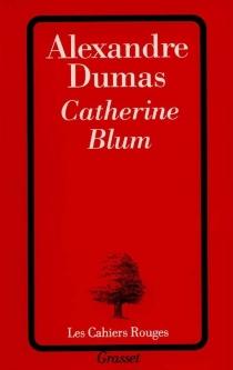 Catherine Blum - AlexandreDumas