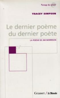 Le dernier poème du dernier poète : la poésie de Jim Morrison - TraceySimpson