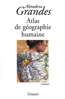 Atlas de géographie humaine - AlmudenaGrandes