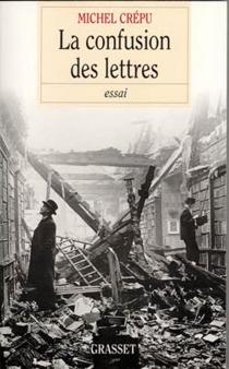 La confusion des lettres - MichelCrépu