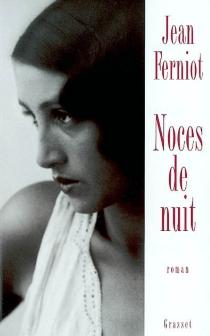 Noces de nuit - JeanFerniot