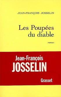 Les poupées du diable - Jean-FrançoisJosselin