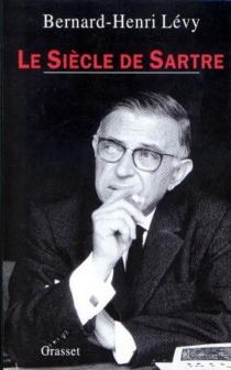 Le siècle de Sartre - Bernard-HenriLévy