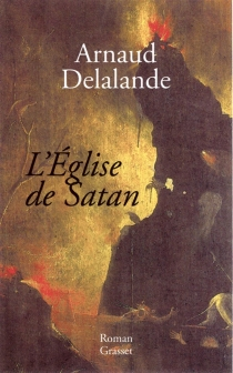L'Église de Satan - ArnaudDelalande