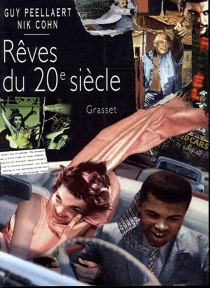 Rêves du XXe siècle - NikCohn