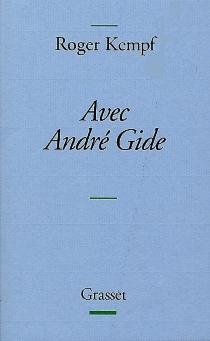 Avec André Gide - RogerKempf