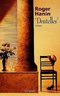 Dentelles - RogerHanin