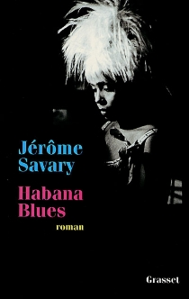 Habana blues - Jérôme Savary
