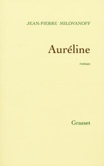 Auréline - Jean-PierreMilovanoff