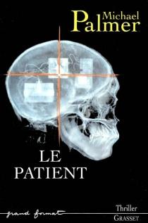 Le patient - MichaelPalmer