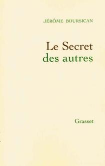 Le secret des autres - JérômeBoursican
