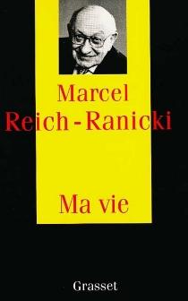 Ma vie - MarcelReich-Ranicki
