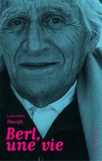 Berl, un juif de France - Louis-AlbertRevah