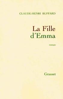 La fille d'Emma - Claude-HenriBuffard