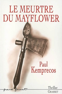 Le meurtre du Mayflower - Paul Kemprecos