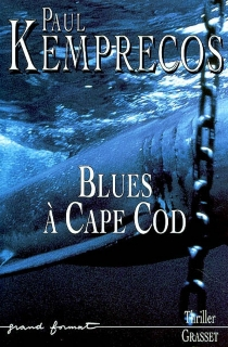 Blues à Cape Cod - Paul Kemprecos