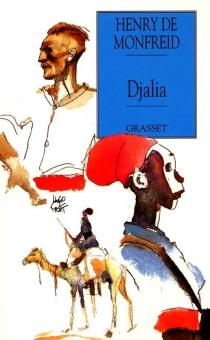Djalia ou La revanche de Karembo - Henry deMonfreid