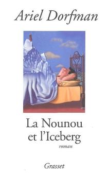 La nounou et l'iceberg - ArielDorfman