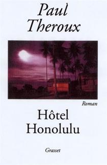 Hôtel Honolulu - PaulTheroux