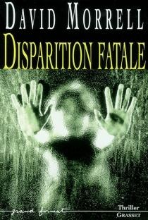 Disparition fatale - DavidMorrell