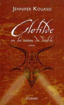 Clotilde ou La saison du diable - JenniferKouassi
