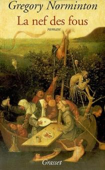 La nef des fous - GregoryNorminton