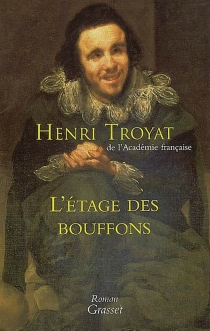 L'étage des bouffons - HenriTroyat