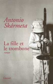 La fille et le trombone - AntonioSkarmeta