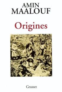 Origines - AminMaalouf