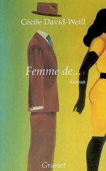 Femme de... - CécileDavid-Weill