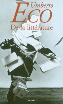 De la littérature - UmbertoEco