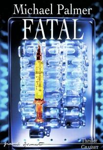 Fatal - MichaelPalmer