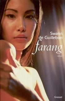 Farang - Swann deGuillebon