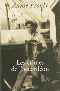 Les crimes de l'accordéon - AnnieProulx