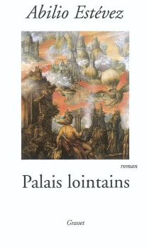Palais lointains - AbilioEstévez